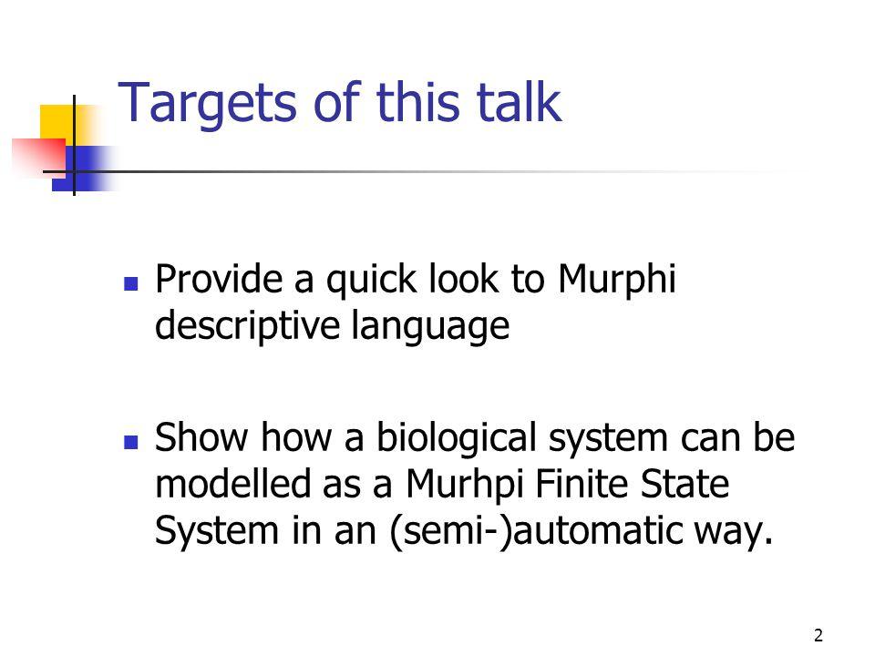 23 Why an SBML2Murphi translator.
