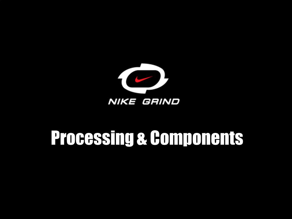 Processing & Components