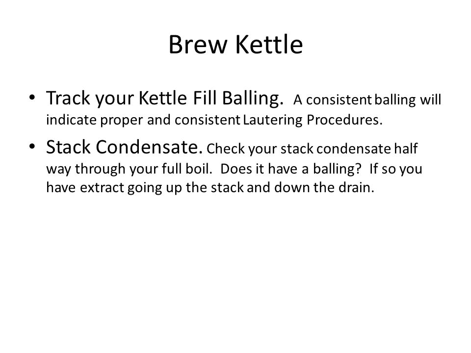 Brew Kettle Track your Kettle Fill Balling.