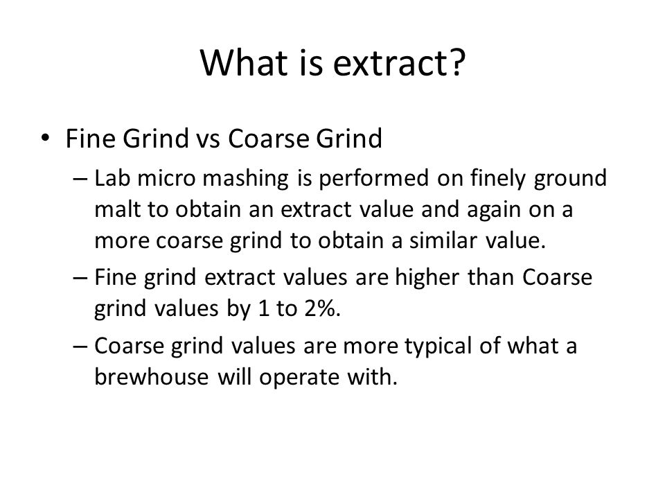 What is extract.