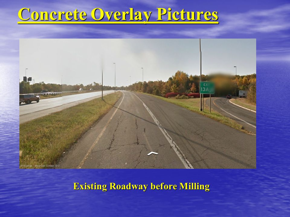 Concrete Overlay Pictures Existing Roadway before Milling