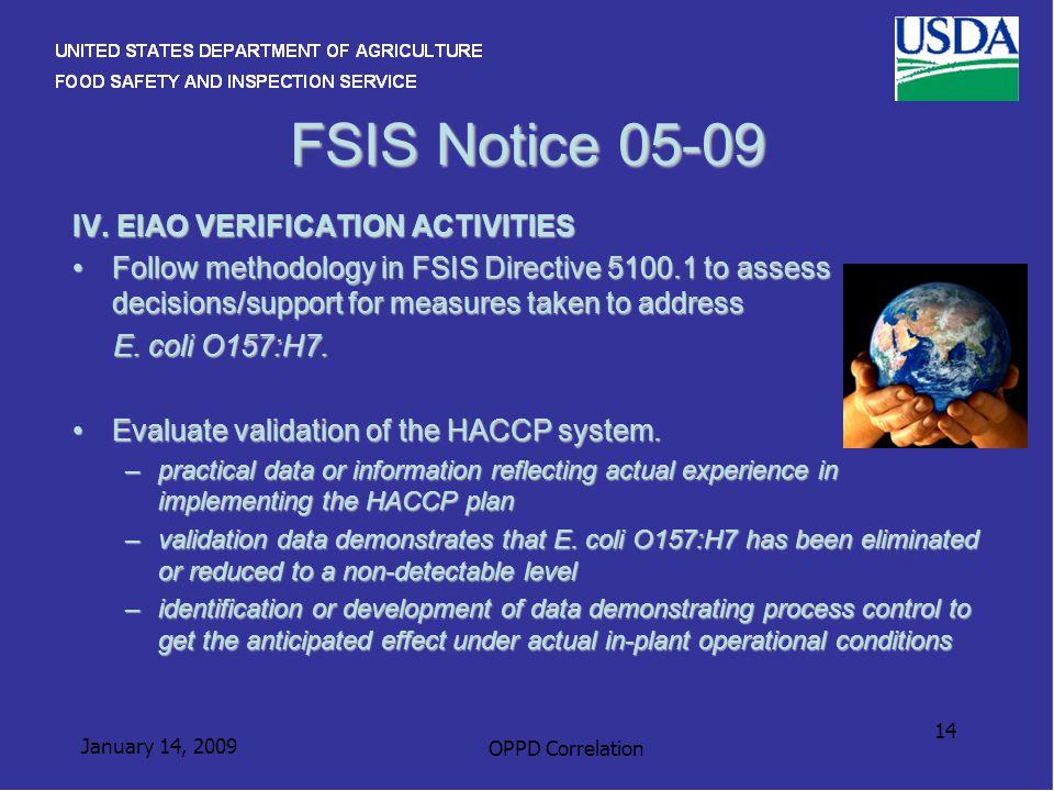 January 14, 2009 OPPD Correlation 14 FSIS Notice 05-09 IV.