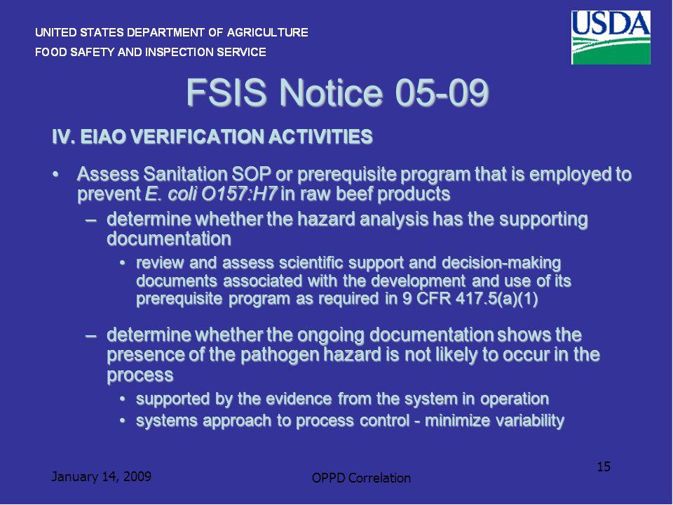 January 14, 2009 OPPD Correlation 15 FSIS Notice 05-09 IV.