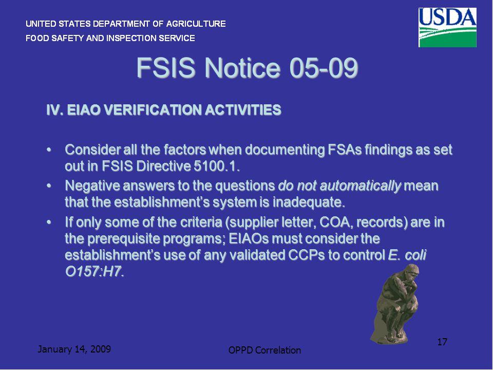 January 14, 2009 OPPD Correlation 17 FSIS Notice 05-09 IV.