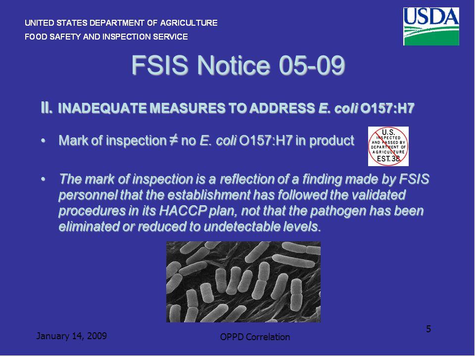 January 14, 2009 OPPD Correlation 5 FSIS Notice 05-09 II.