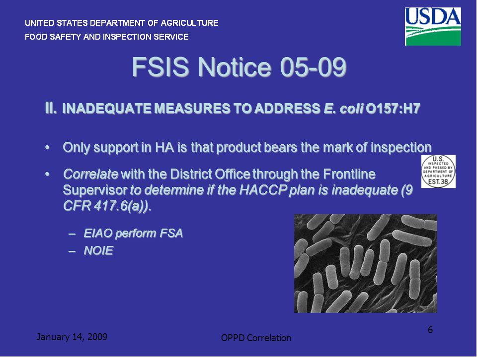 January 14, 2009 OPPD Correlation 6 FSIS Notice 05-09 II.