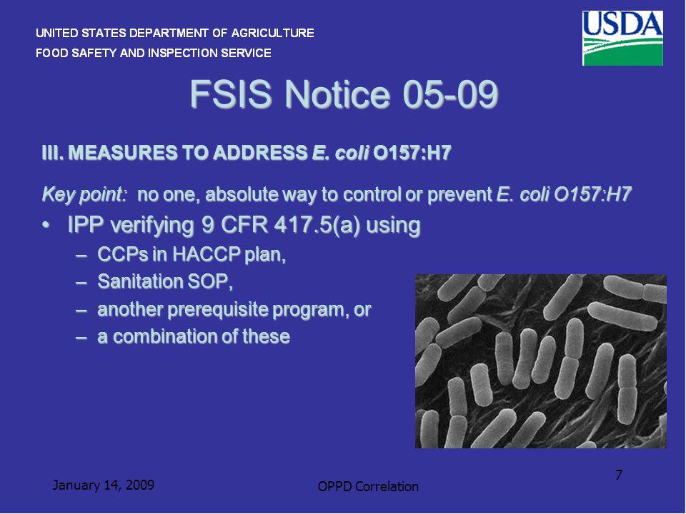January 14, 2009 OPPD Correlation 7 FSIS Notice 05-09 III.