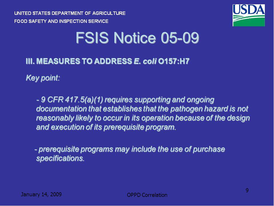 January 14, 2009 OPPD Correlation 9 FSIS Notice 05-09 III.