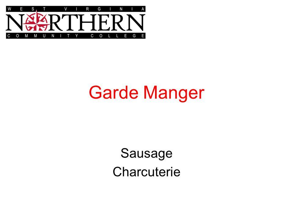 Garde Manger Sausage Charcuterie
