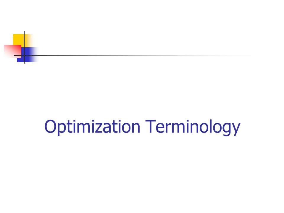 Optimization Terminology