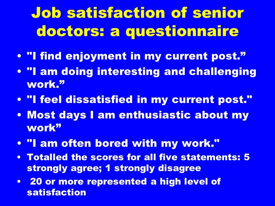 Job satisfaction of senior doctors: a questionnaire
