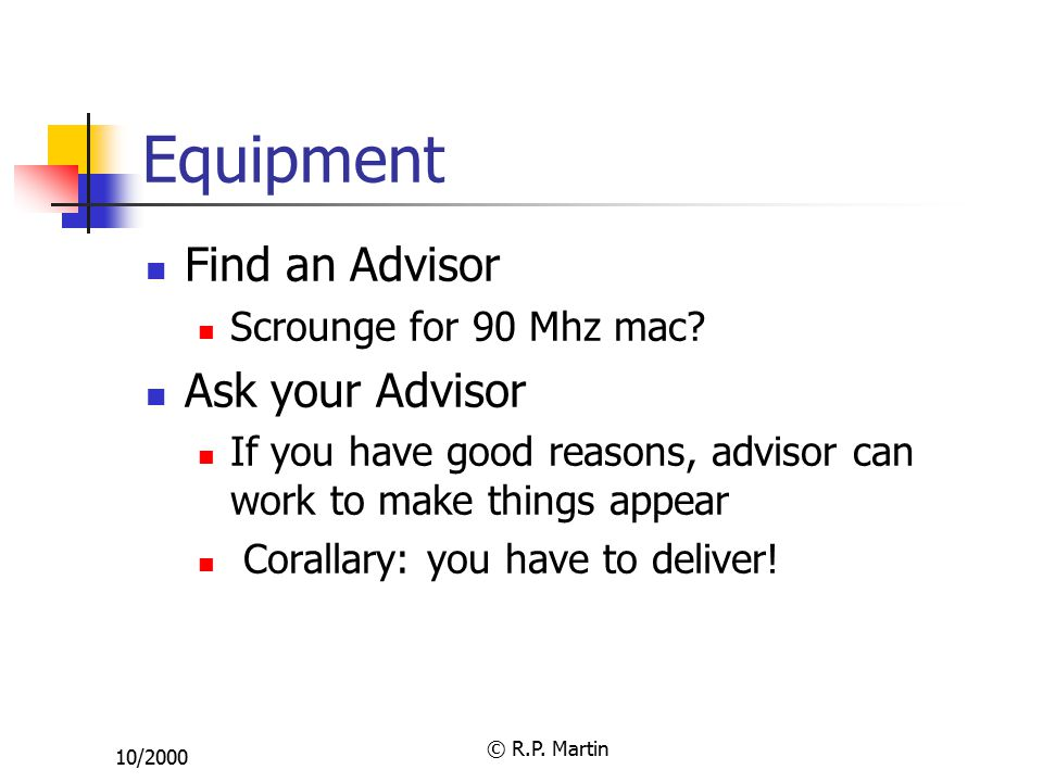 10/2000 © R.P. Martin Equipment Find an Advisor Scrounge for 90 Mhz mac.