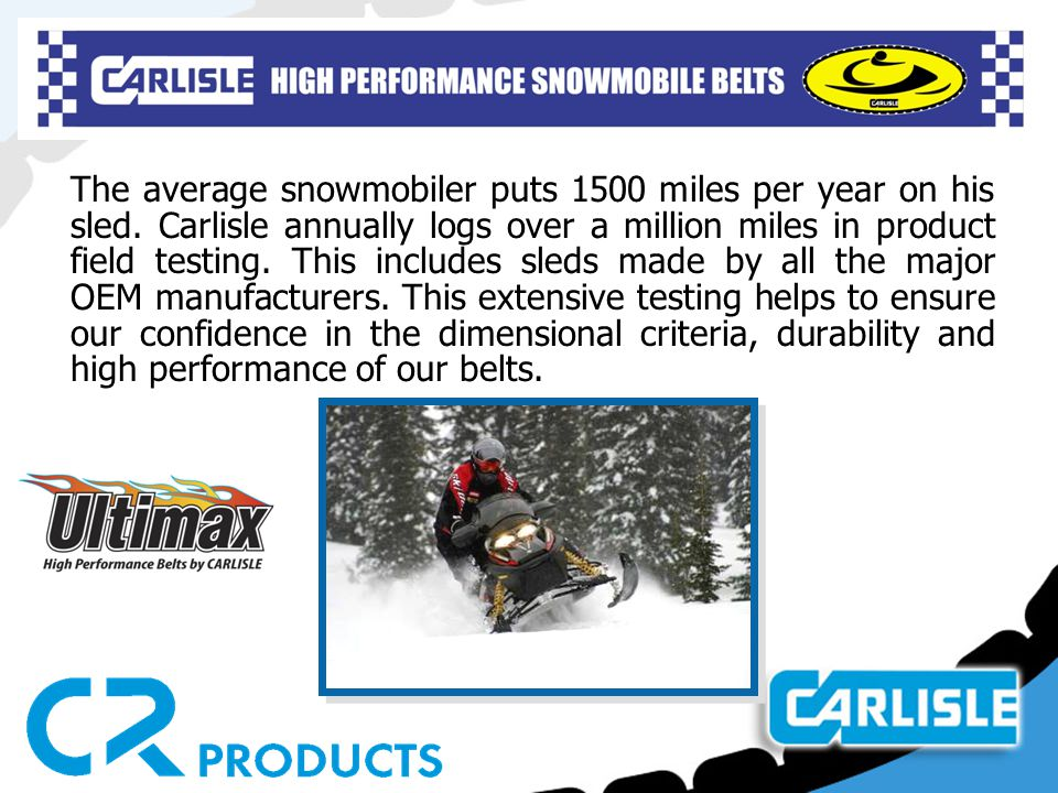 The average snowmobiler puts 1500 miles per year on his sled.