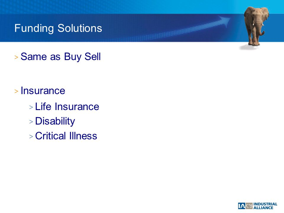 > Same as Buy Sell > Insurance > Life Insurance > Disability > Critical Illness Funding Solutions