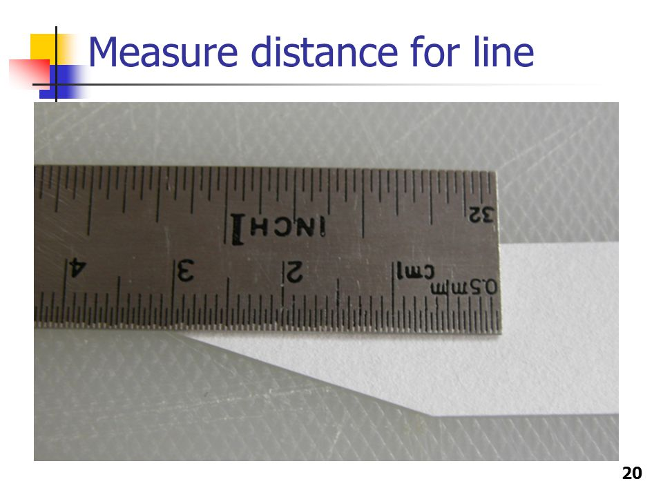 20 Measure distance for line