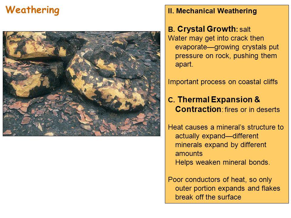 II. Mechanical Weathering B.
