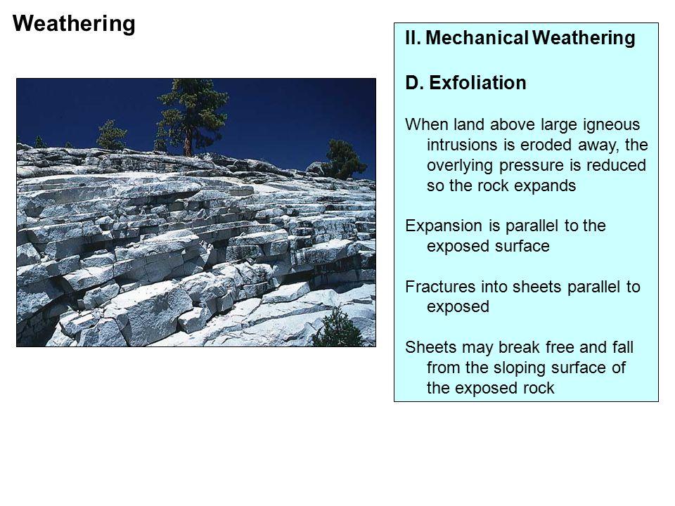 II. Mechanical Weathering D.
