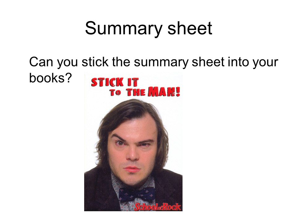 Summary sheet Can you stick the summary sheet into your books?