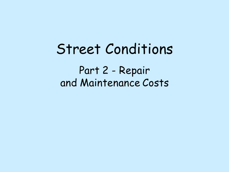 Identifying Need Scheduling Repairs Pavement Condition Index (<20) Traffic Volume (increased volume = decreased street life) Truck traffic 06-07 $400,000 budget (includes 5 years of STP funding)