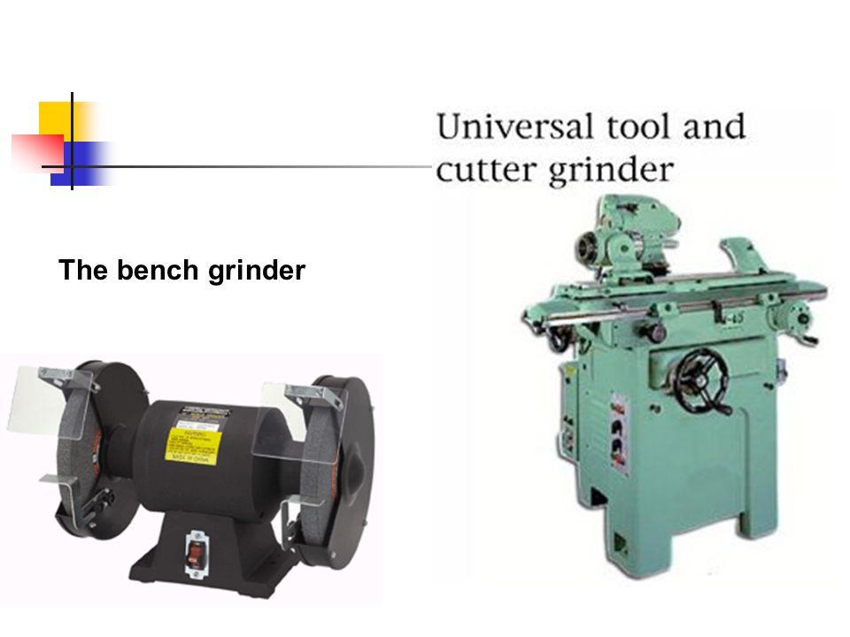 The bench grinder