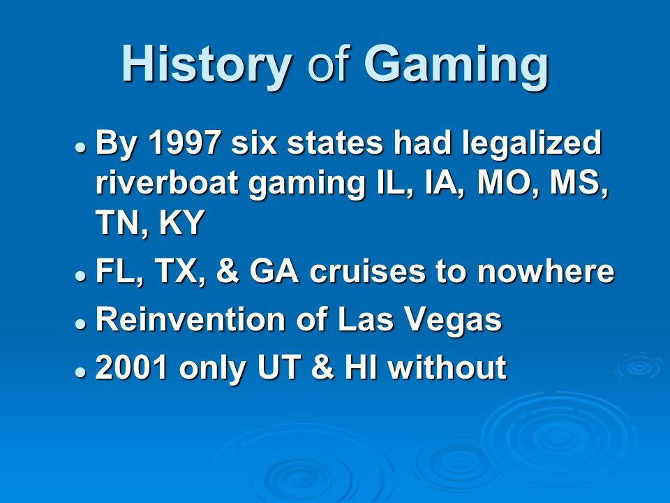 Factors Contributing to Growth in Gaming  Indian Gaming Regulatory Act of 1988  Legalization of riverboat gambling  Change in consumer attitude toward gambling  Accessibility of gambling facilities  Government needs for additional sources of taxes
