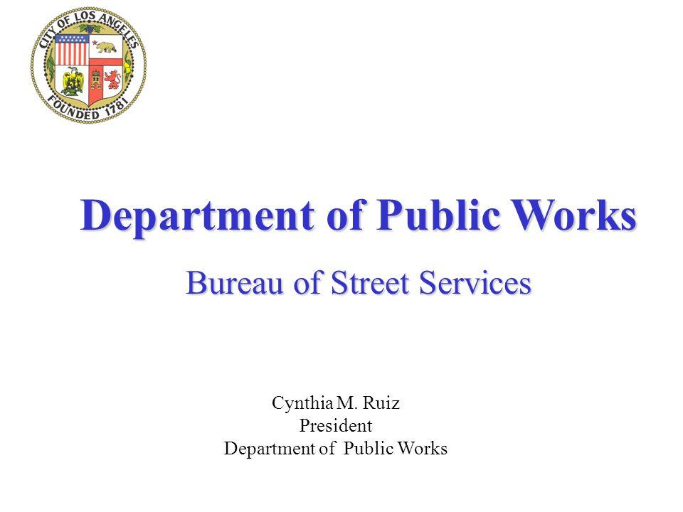 Department of Public Works Bureau of Street Services Cynthia M.