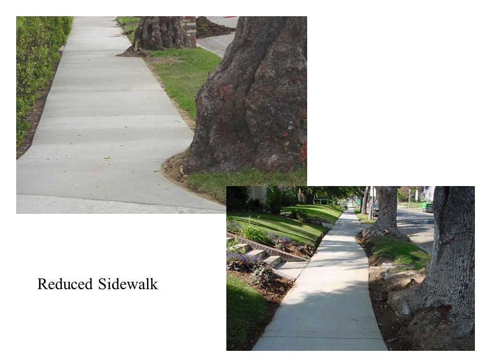 Reduced Sidewalk
