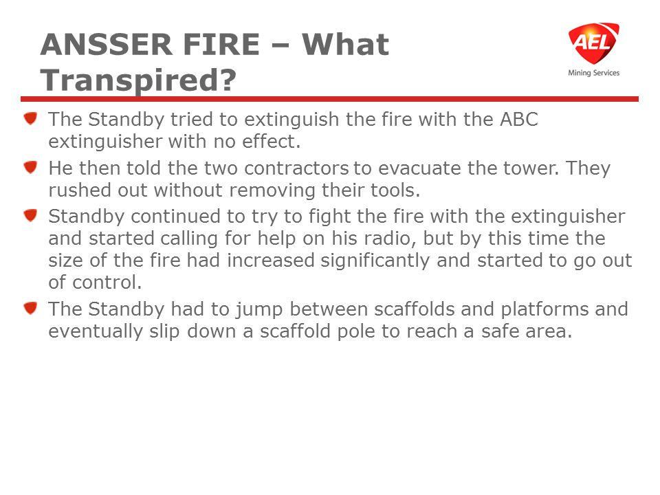 ANSSER FIRE – What Transpired.