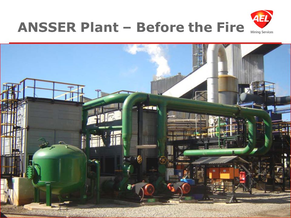 ANSSER Plant – Before the Fire