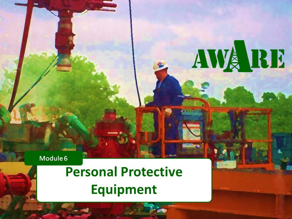 1 Personal Protective Equipment Module 6