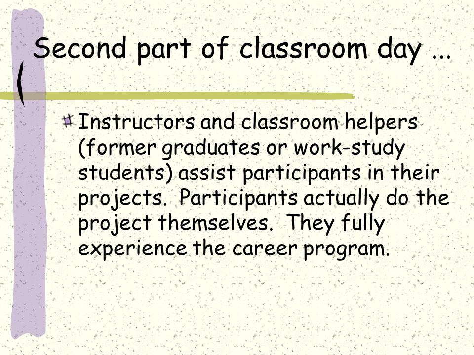 Second part of classroom day...