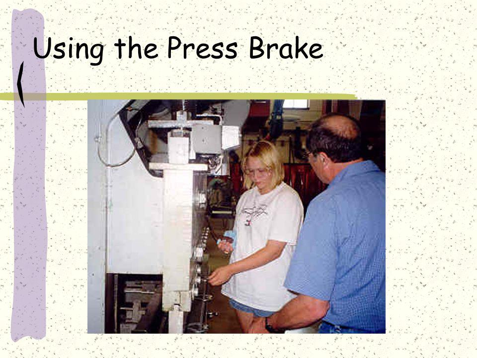 Using the Press Brake