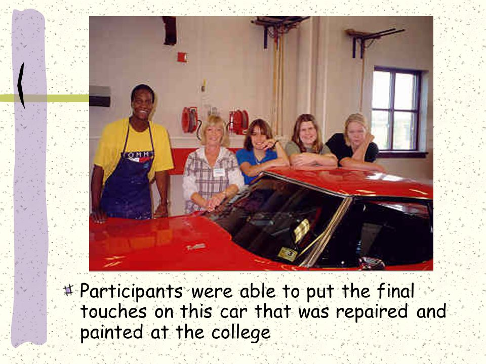 Participants were able to put the final touches on this car that was repaired and painted at the college
