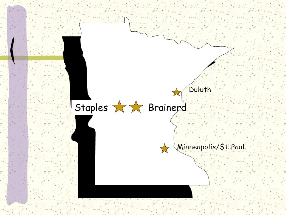 Brainerd Minneapolis/St. Paul Duluth Staples