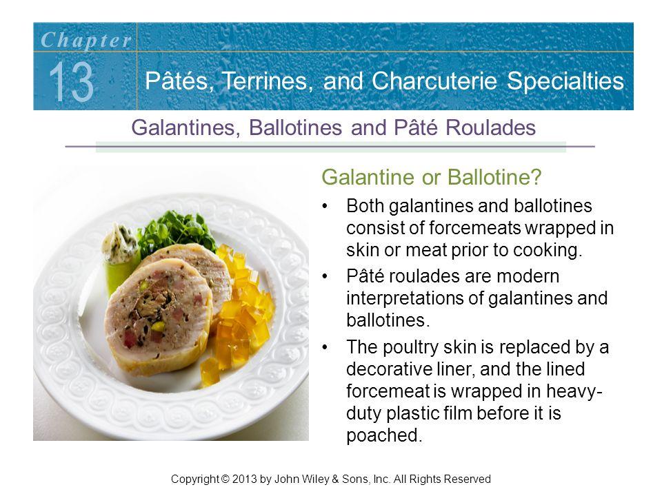 Galantine or Ballotine.