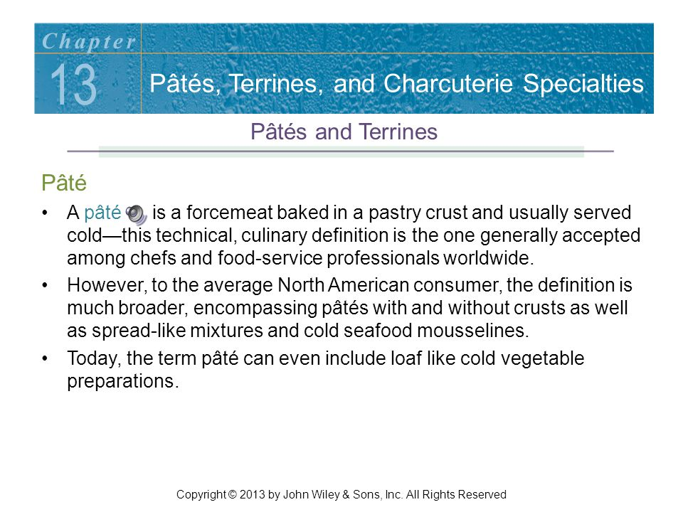 Presentation Styles En Terrine Presentation –For casual service, a terrine may be served in the same dish in which it was baked, a service style called en terrine presentation.