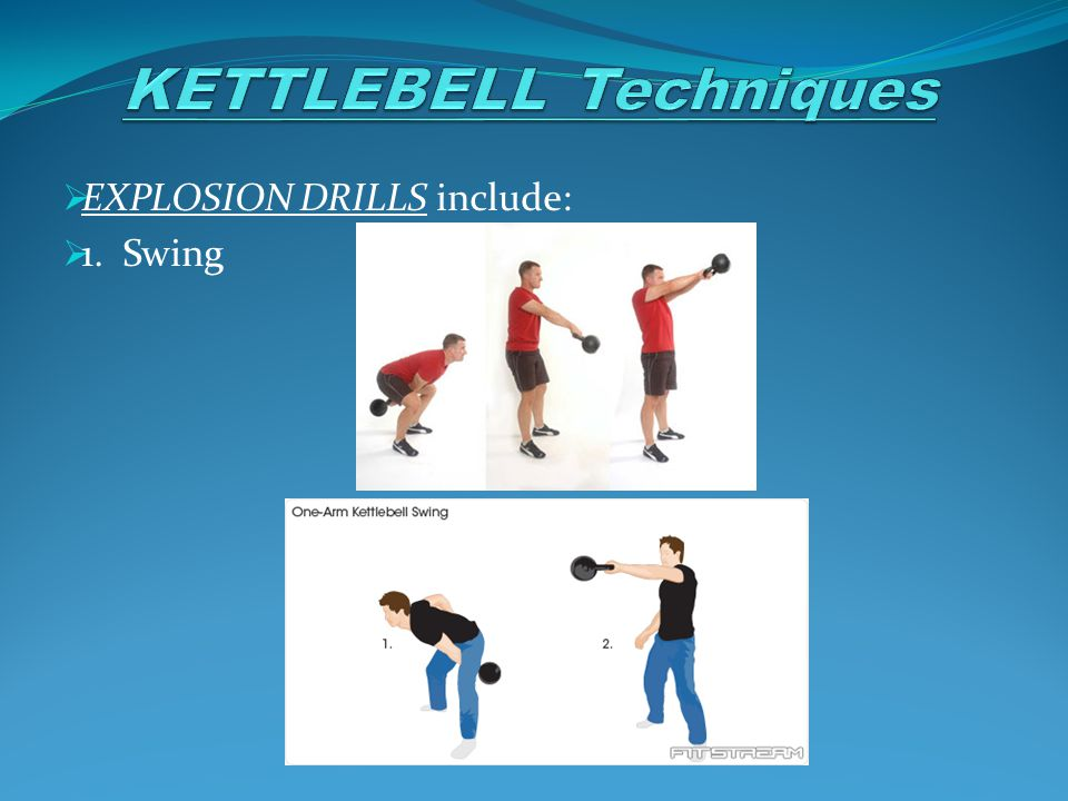  EXPLOSION DRILLS include:  1. Swing