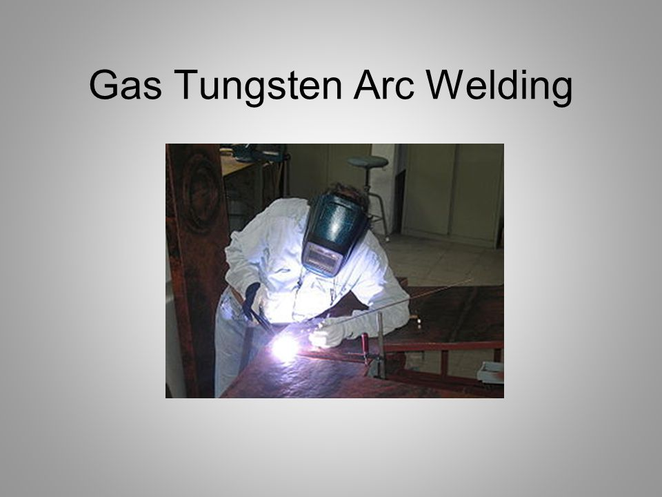 Tungsten (continued) Tungsten is the best choice for a non consumable electrode –High melting temperature –Good electrical conductivity As the tungsten electrode becomes hot the arc between the electrode and the work stabilizes –But a clean and correctly ground tungsten is needed Because of the intense heat some erosion of the electrode will occur