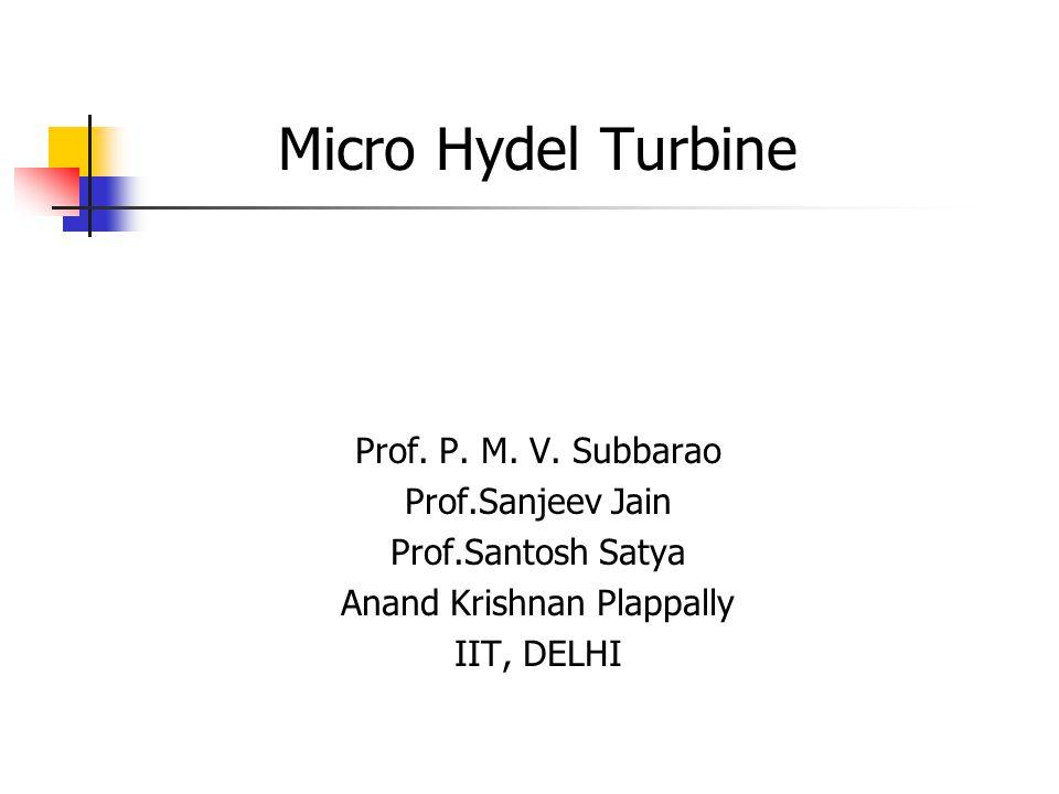 Improved Design(version-1) of Mangal Turbine by IIT Delhi on River Sajnam,Lalitpur Dist.Bhailoni Lod Village Mangal Turbine (Old design)New Turbine Design