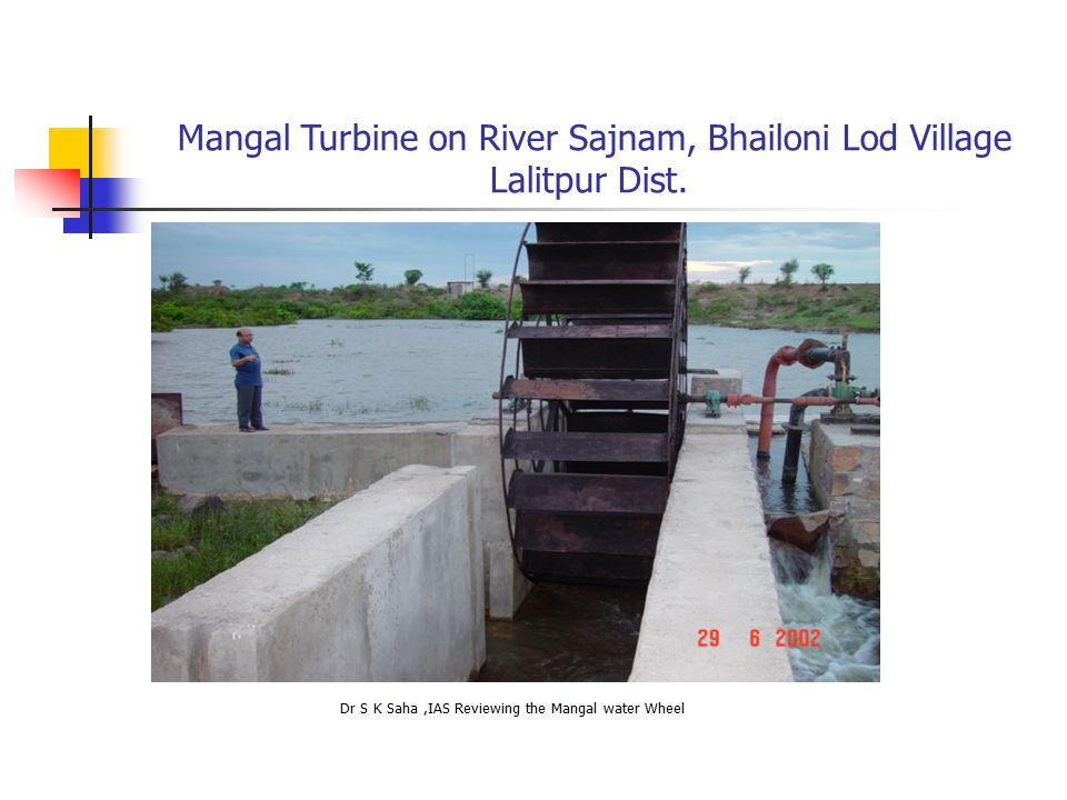 SpecificationsImproved Mangal turbine Version 2 Improved Mangal Turbine Version 1 Weight of turbine450 kg350 kg Outer diameter of wheel1.5 m1.26m Wheel speed50 RPM70 RPM No.