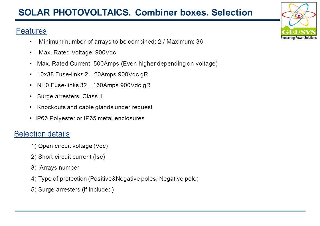 SOLAR PHOTOVOLTAICS. Combiner boxes.
