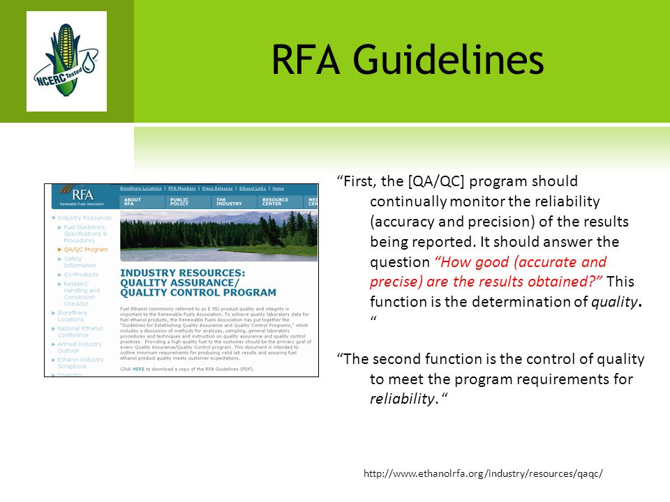 "RFA Guidelines ""First, the [QA/QC] program should continually monitor the reliability (accuracy and precision) of the results being reported. It shoul"