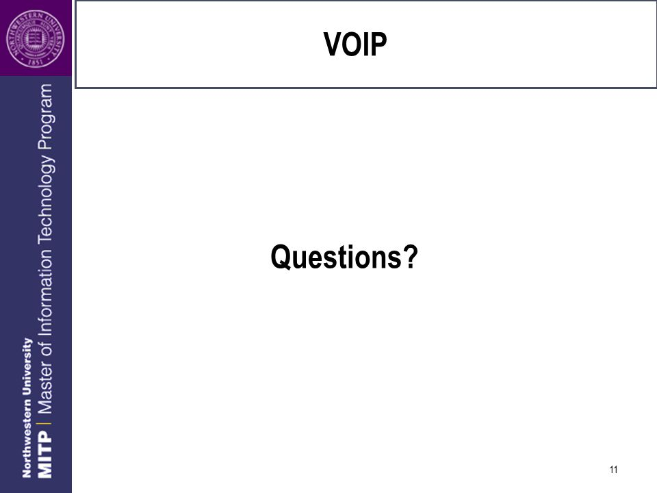 11 VOIP Questions