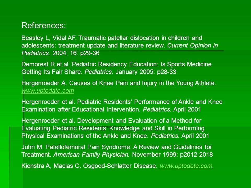 References: Beasley L, Vidal AF.