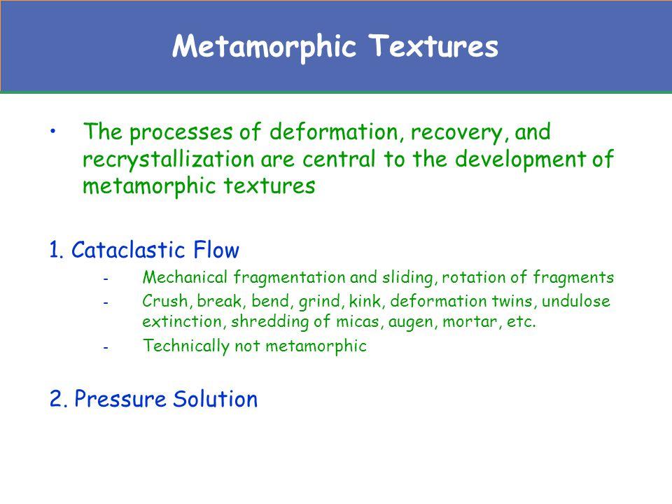 Metamorphic Textures Pressure Solution a.