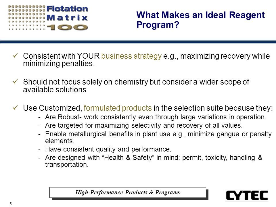 16 Operational Benefits of Flotation Matrix 100™ ROBUSTNESS in plant use Superior Performance in a Wide pH Range Improved Recovery of Coarse Middlings Improved Cu Recovery Improved Mo Recovery Improved Au Recovery Lime Savings Improved Concentrate Grades