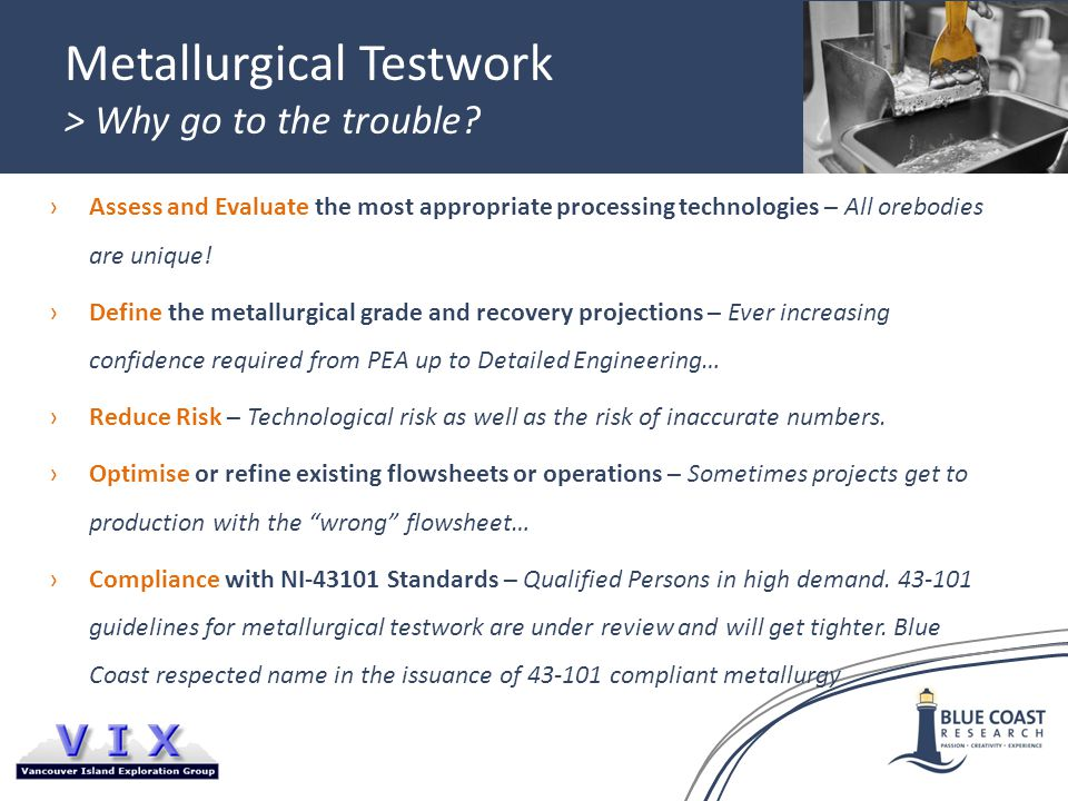 Metallurgical Testwork > Why go to the trouble.
