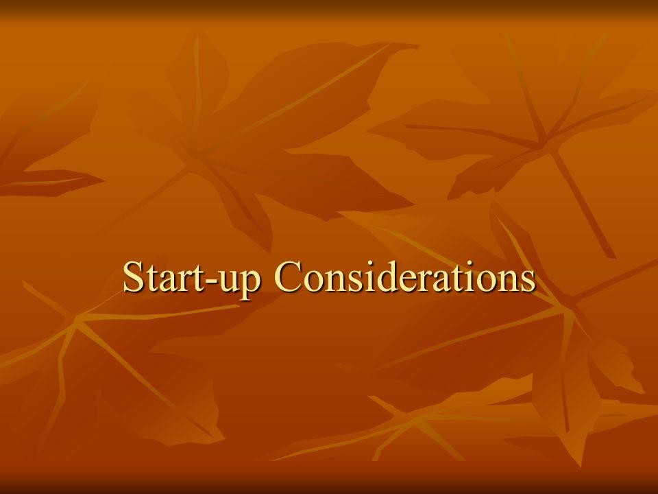 Start-up Considerations