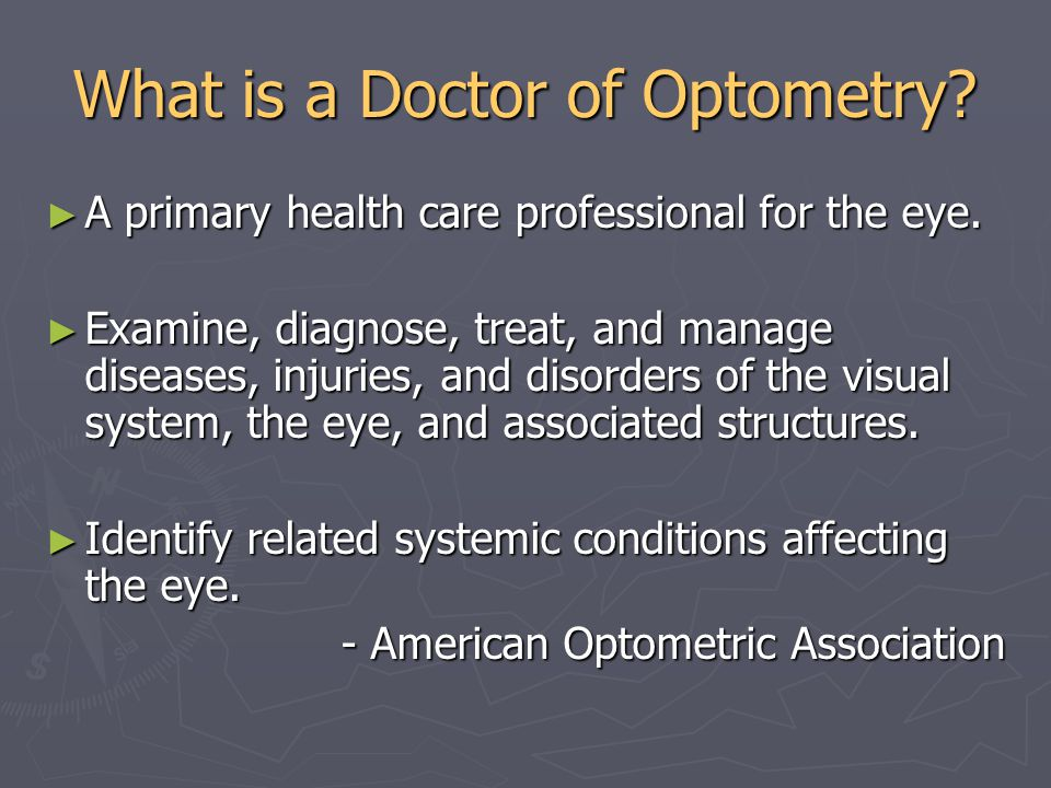 What do Doctors of Optometry do.