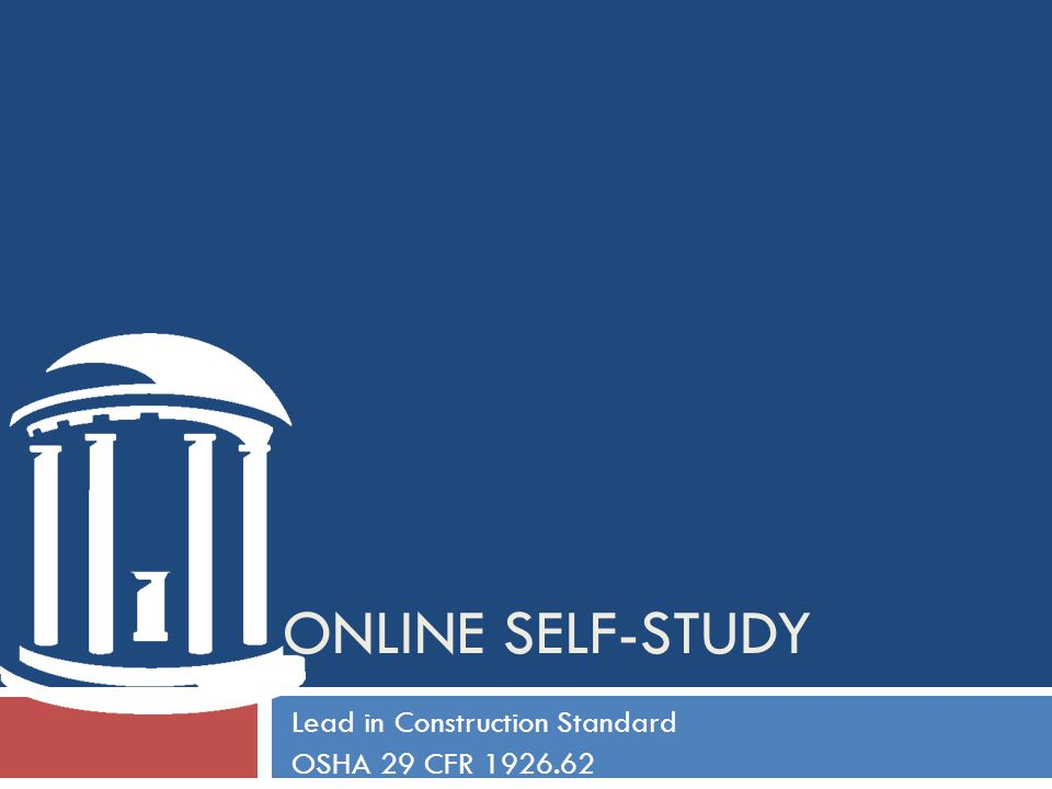 ONLINE SELF-STUDY Lead in Construction Standard OSHA 29 CFR 1926.62